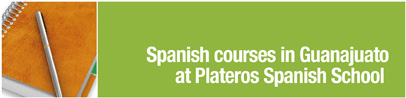 Spanish courses in Guanajuato at Plateros Spanish School